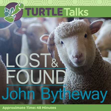 Lost And Found - John Bytheway