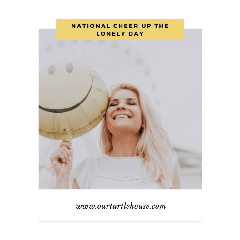 Read more about the article National Cheer Up the Lonely Day!