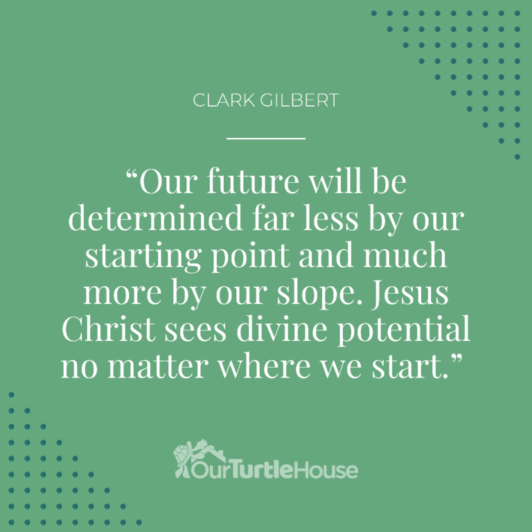 our-turtle-house-clark-gilbert-general-conference-quotes-saturday-am