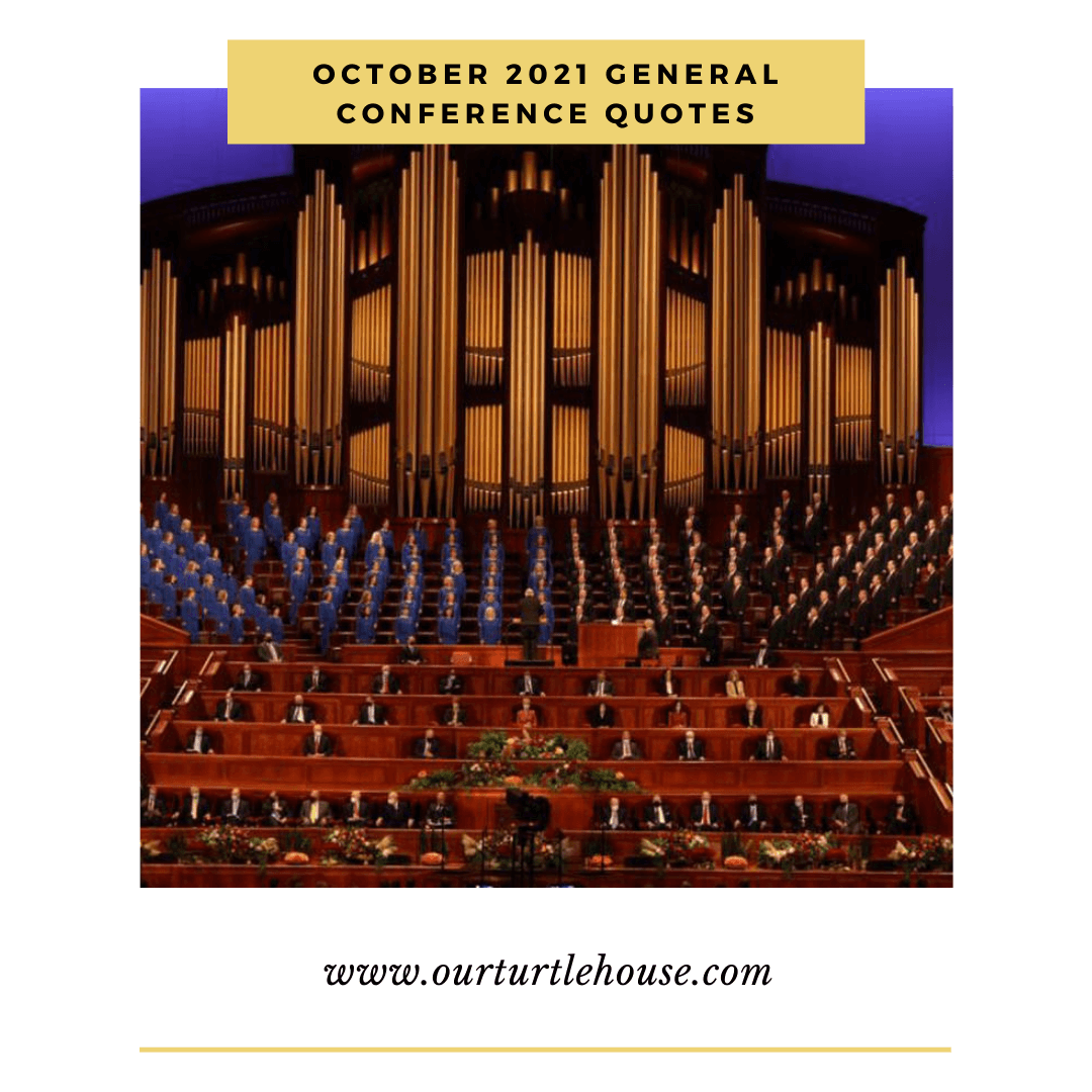 Read more about the article October 2021: General Conference Quotes