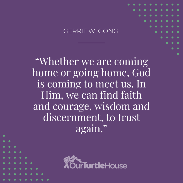 our-turtle-house-gerritt-w-gong-general-conference-quotes-sunday-pm