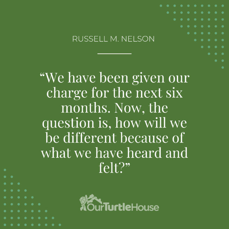 our-turtle-house-russell-m-nelson-general-conference-quotes-sunday-pm